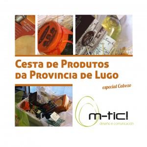 Cesta de produtos de Lugo doados por m-tic!