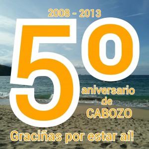 5º aniversario de Cabozo :)
